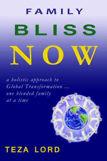 Family BLISS NOW--a spiritual guide