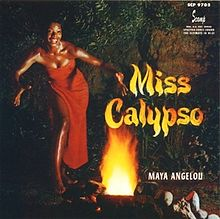 """Miss Calypso"" -- the great Maya Angelou as a dancer and singer"